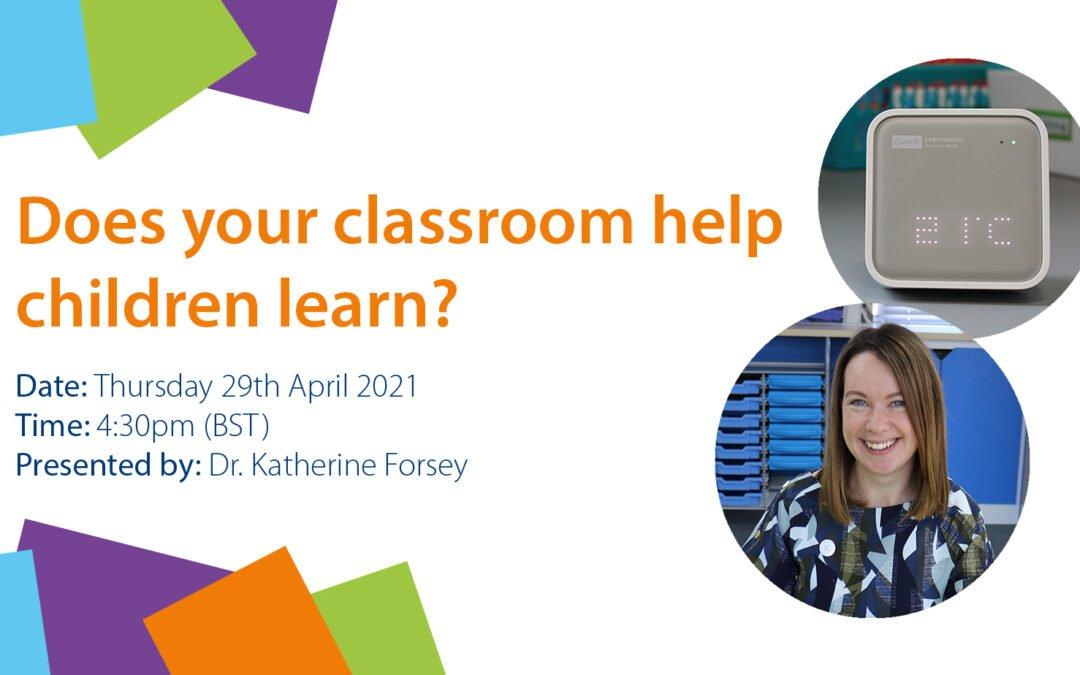 Does your classroom help children learn? Free webinar